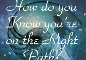 How do you Know You're on the Right Path? by Glynis Brits