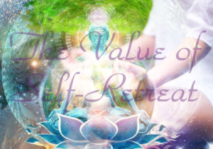 The Value of Self-Retreat by Chandasara