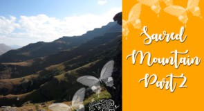 Sacred Mountain Part 2 by Dharmagiri Insight Meditation Centre