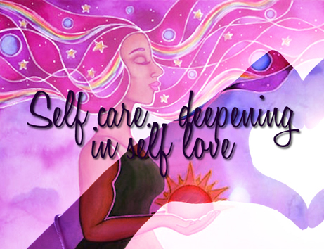 Self Care – Deepening in Self Love by Wise Living