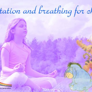 Meditation and Breathing for Children