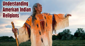Understanding American Indian Religions (author unknown)
