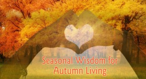 Seasonal Wisdom for Autumn Living by Wise Living