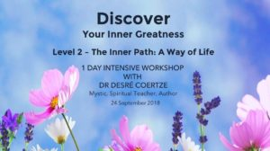Discover Your Inner Greatness – Level 2: The Inner Path - A Way of Life @ Novalis Ubuntu Institute   Cape Town   Western Cape   South Africa