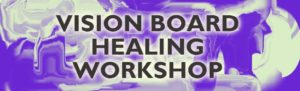 A Vision Board Healing Workshop & Memory Board Workshop With A Real Heartfelt Difference @ Shanthi Sanctuary